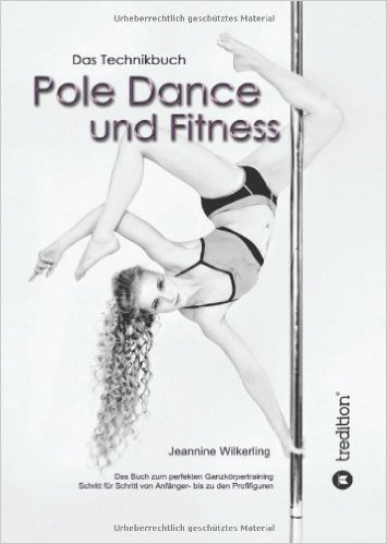 Jeannine Wilkerling Pole Dance Buch